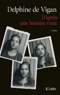 d-apres-une-histoire-vraie-par-delphine-de-vigan_5400951[1]