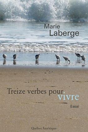 Marie-Laberge-Treize-Verbes-Pour-Vivre