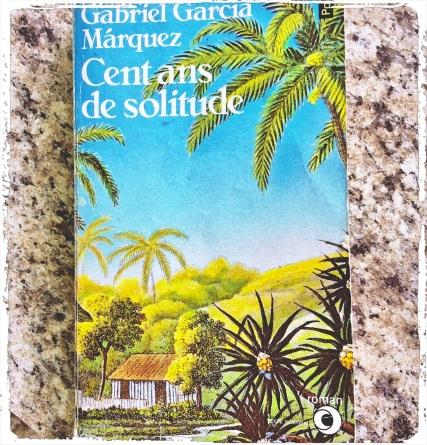 Marquez_Cent ans de solitude