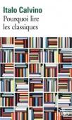 Calvino_Pourquoi lire des classiques